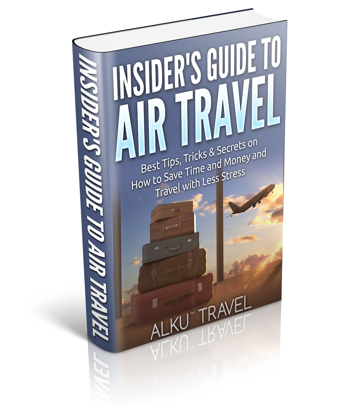 Insider's Guide to Air Travel
